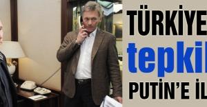 Kremlin: tepkiler Putin'e iletildi