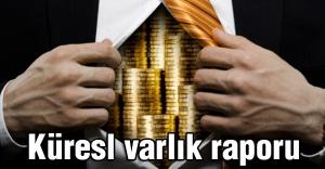 Küresl varlık raporuna göre dünyanın en zenginleri