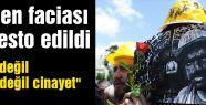 Maden faciası protesto edildi