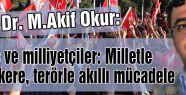 M.Akif Okur: Milliyetçilerin Sürece Bakışı...