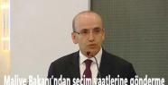 Maliye Bakanı'ndan seçim vaatlerine gönderme