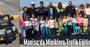 Manisa'da Miniklere Trafik Eğitimi verildi