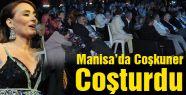 Manisa'da Coşkuner Coşturdu