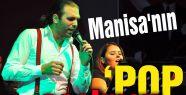 Manisa'nın POP Coşkusu