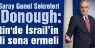 McDonough: Filistin'de İsrail'in işgali sona ermeli
