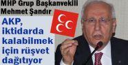 Mehmet Şandır; MHP hazırdır...