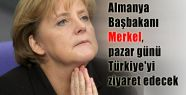 Merkel, pazar günü Türkiye'de