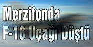Merzifonda F-16 Uçağı Düştü