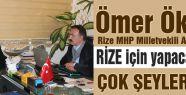 MHP Aday Adayı Ömer Ökten Rize için konuştu