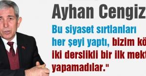 MHP Adayı Ayhan Cengiz: Siyaset Sırtlanları...