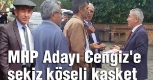 MHP Adayı Cengiz'e sekiz köşeli kasket