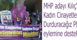 MHP adayı Kılıç'tan Kadın Cinayetlerini Durduracağız Platformuna destek