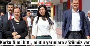 "MHP adayı Tosun: Korku filmi bitti, mutlu yarınlara sözümüz var!"""