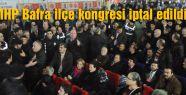 MHP Bafra ilçe kongresi iptal edildi