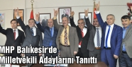 MHP Balıkesir'de Milletvekili Adaylarını Tanıttı