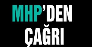 MHP'den çağrı!