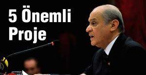 MHP'den Türkiye'nin geleceğini inşa edecek 5 ana proje