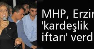 MHP, Erzin'de 'kardeşlik iftarı' verdi