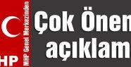 MHP Genel Merkezinden Çok Önemli Açıklama!