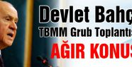 MHP Gurup toplantısında Bahçeli'inin konuşması