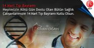 MHP Iğdır Milletvekili OĞAN'ın Tıp Bayramı Mesajı
