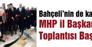 MHP il Başkanları Toplantısı Başladı
