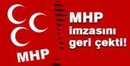 MHP imzasını Geri Çekti
