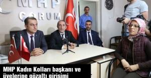 MHP Kadın Kolları başkanı ve üyelerine gözaltı girişimi