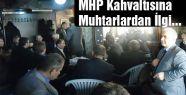 MHP Kahvaltısına Muhtarlardan İlgi...