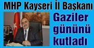 MHP Kayseri Gaziler Gününü Kutladı