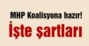 MHP Koalisyona hazır! İşte şartları