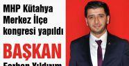 MHP Kütahya Merkez İlçe Başkanı Belli Oldu