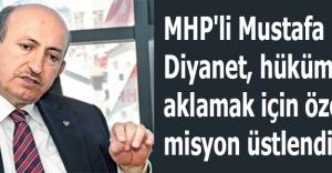 MHP'li Mustafa Erdem: Diyanet özel misyon üstlendi