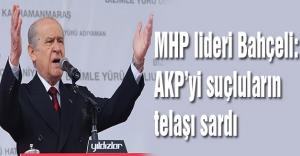 MHP lideri Bahçeli: AKP'yi suçluların telaşı sardı