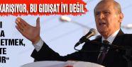 """MHP Lideri: """"Bu Gidişat İyi Değil"""""""
