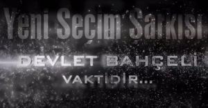 MHP'nin 1 Kasım seçim şarkısı