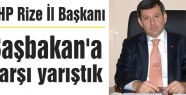 MHP Rize İl Başkanı Başbakan'a Karşı Yarıştık