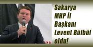 MHP Sakarya İl Başkanı Belli Oldu