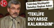 MHP Tekirdağ Adayını Açıkladı