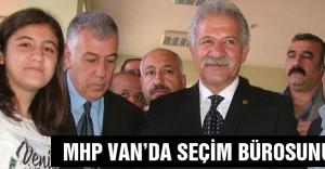 MHP Van'da Seçim Bürosunu Açtı