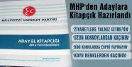 MHP'den Adaylara el kitapçığı