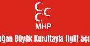 MHP'den Büyük Kurultay Açıklaması