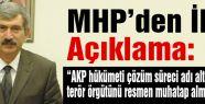 """MHP'nin """"Çözüm Süreci"""" Tepkisi"""
