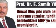 MHP'den Hıncal Uluç'a Cevap