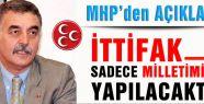 MHP'den ittifak iddialarına cevap!