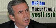 MHP'den Mansur Yavaş'a yeşil ışık