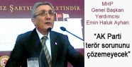 MHP'li Ayhan:
