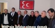 MHP'li Ayhan cengiz; MHP'nin İktidar olması demek...
