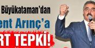 MHP'li Büyükataman'dan Arınç'a Tepki