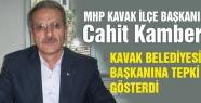 MHP'li Cahit Kamber Kavak Belediye Başkanına Tepki Gösterdi